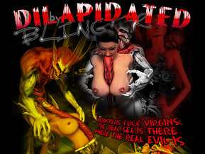 DILAPIDATED BY BLINGER is an exclusive 3D hardcore site, dedicated to the mind-blowing adventures of sexy 3D babes in the world full of fucky monsters.